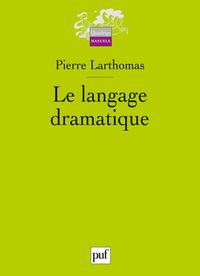 LANGAGE DRAMATIQUE (3ED) (LE)