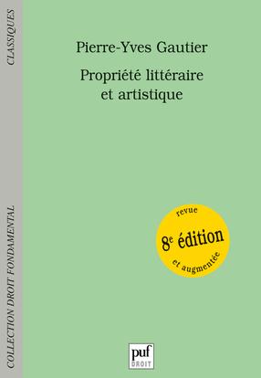 PROPRIETE LITTERAIRE ET ARTISTIQUE (8ED)