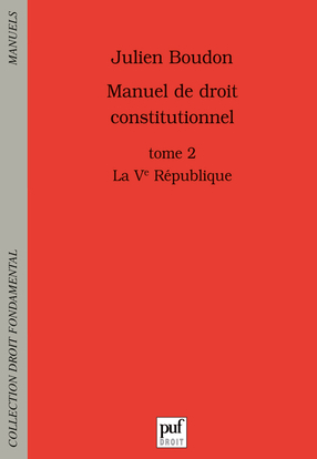 MANUEL DE DROIT CONSTITUTIONNEL T2 LA VE REPUBLIQUE