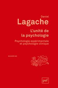 L'UNITE DE LA PSYCHOLOGIE - PSYCHOLOGIE EXPERIMENTALE ET PSYCHOLOGIE CLINIQUE