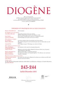 DIOGENE 2013, N  243-244 - THEORIES ET PRATIQUES DE LA NON-VIOLENCE