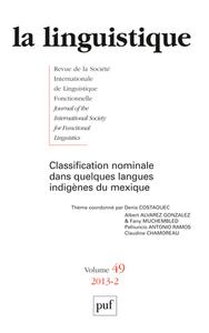 LINGUISTIQUE 2013, VOL. 49 (2) - LES CLASSIFICATEURS NOMINAUX DANS DES LANGUES DU MEXIQUE