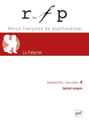 RFP 2013, T. 77, N  5 (CONGRES) - LE PATERNEL