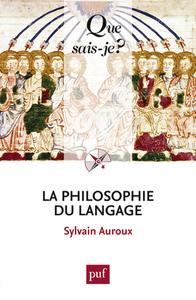 LA PHILOSOPHIE DU LANGAGE (2ED) QSJ 1765