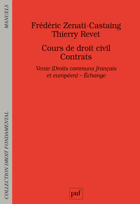 COURS DE DROIT CIVIL. CONTRATS. VENTE (DROIT COMMUN FRANCAIS ET EUROPEEN) - ECHANGE