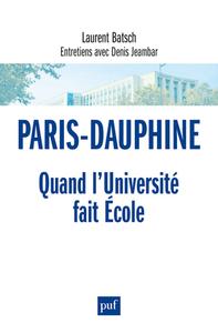 PARIS-DAUPHINE : QUAND L'UNIVERSITE FAIT ECOLE