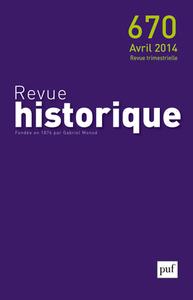 REVUE HISTORIQUE 2014, N  670