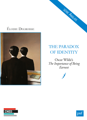 THE PARADOX OF IDENTITY. OSCAR WILDE'S THE IMPORTANCE OF BEING EARNEST