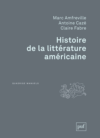 HISTOIRE DE LA LITTERATURE AMERICAINE