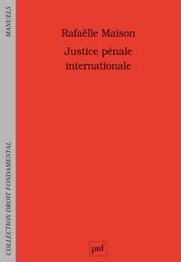 JUSTICE PENALE INTERNATIONALE
