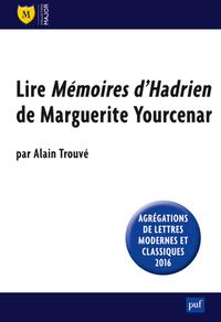 LIRE  MEMOIRES D'HADRIEN  DE MARGUERITE YOURCENAR