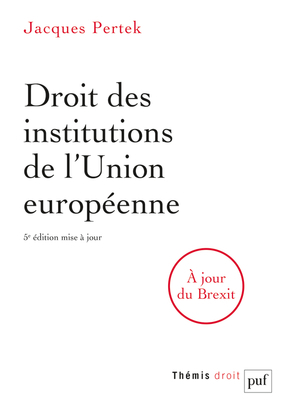 DROIT DES INSTITUTIONS DE L'UNION EUROPEENNE