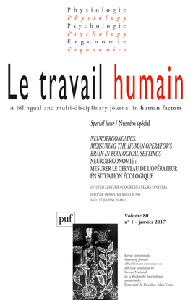 TRAVAIL HUMAIN 2017, VOL. 80 (1) - NEUROERGONOMICS: MEASURING THE HUMANOPERATOR'S BRAIN IN ECOLOGICA
