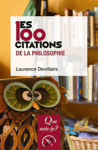100 CITATIONS DE LA PHILOSOPHIE (2ED) QSJ4016 (LES)