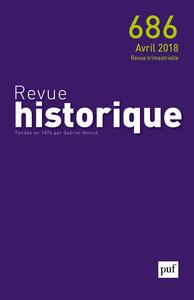 REVUE HISTORIQUE 2018, N  686