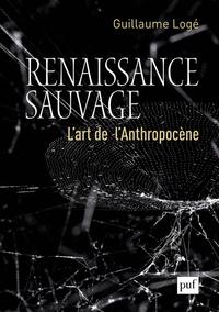 RENAISSANCE SAUVAGE