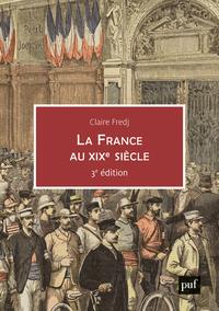 LA FRANCE DU XIXE SIECLE
