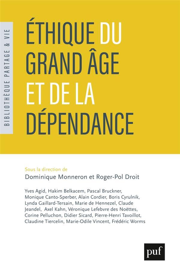 ETHIQUE DU GRAND AGE ET DE LA DEPENDANCE