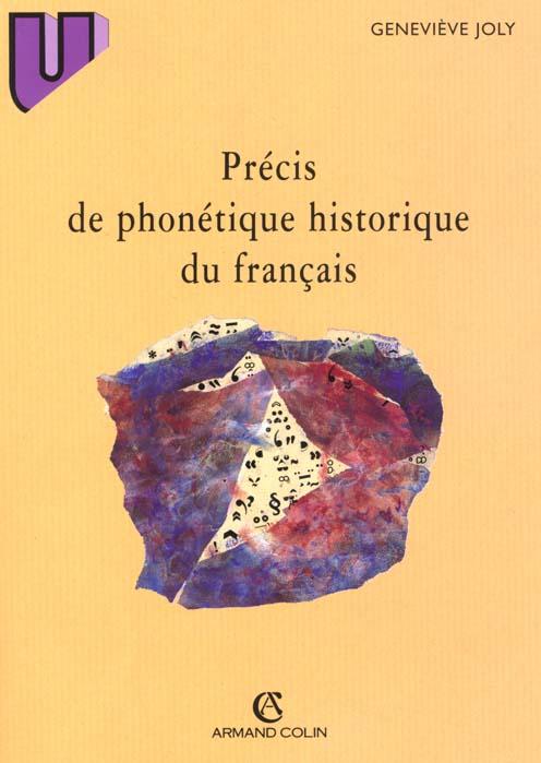 PRECIS DE PHONETIQUE HISTORIQUE DU FRANCAIS