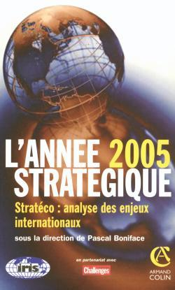L'ANNEE STRATEGIQUE 2005