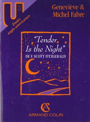 TENDER IS THE NIGHT, DE F. SCOTT FITZGERALD