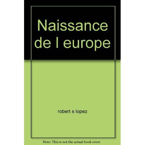 NAISSANCE DE L EUROPE