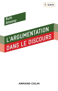 L'ARGUMENTATION DANS LE DISCOURS - 3E ED.