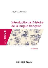INTRODUCTION A L'HISTOIRE DE LA LANGUE FRANCAISE - 5E ED.