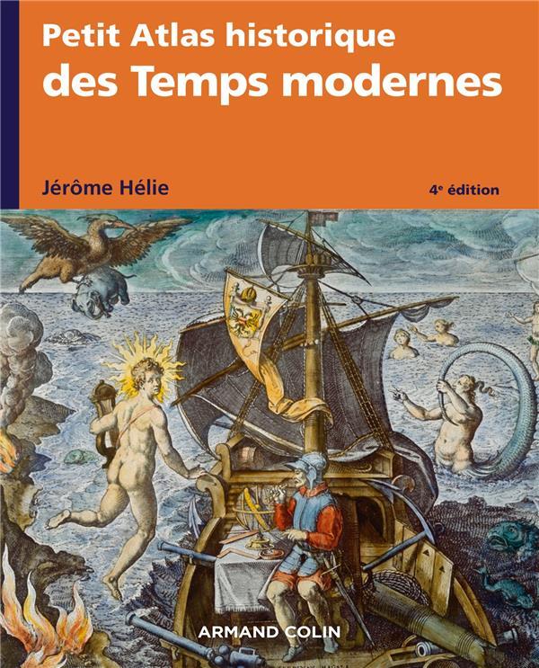 Petit atlas historique des temps modernes - 4e ed.