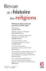 REVUE DE L'HISTOIRE DES RELIGIONS - TOME 226 (1/2009) - REFORME ET POESIE EN EUROPE AUX XVIE ET XVII