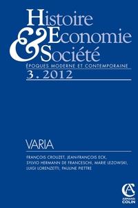 HISTOIRE, ECONOMIE & SOCIETE (3/2012) - VARIA