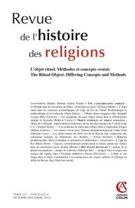 REVUE DE L'HISTOIRE DES RELIGIONS - TOME 231 (4/2014) L'OBJET RITUEL. CONCEPTS ET METHODES CROISES -