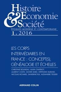 HISTOIRE, ECONOMIE & SOCIETE (1/2016) LES CORPS INTERMEDIAIRES EN FRANCE : CONCEPT(S), GENEALOGI