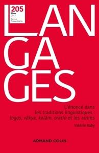 LANGAGES N  205 (1/2017) L'ENONCE DANS LES TRADITIONS LINGUISTIQUES : LOGOS, VKYA, KALM, ORATIO ET