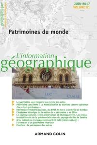L'INFORMATION GEOGRAPHIQUE (2/2017) PATRIMOINES DU MONDE