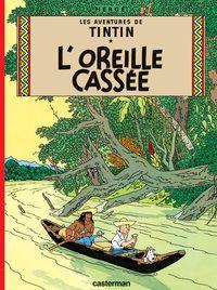TINTIN - T06 - L' OREILLE CASSEE