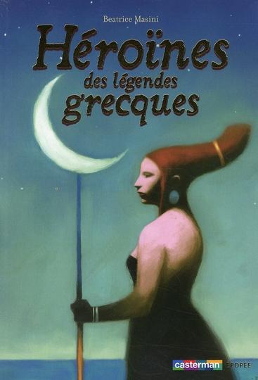 HEROINE DES LEGENDES GRECQUES