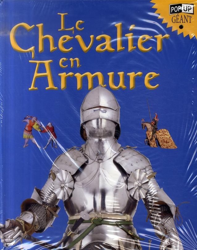 LE CHEVALIER EN ARMURE - POP UP GEANT