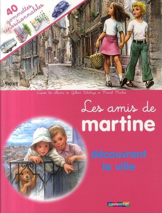 GOMMETTES MARTINE T.25 LA VILLE
