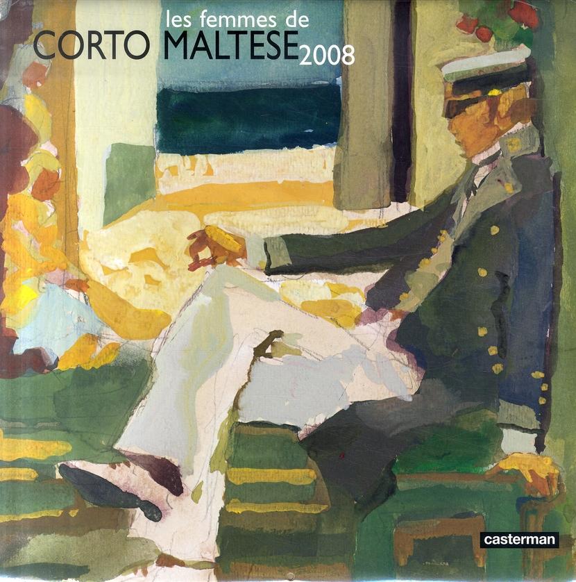 CALENDRIER PRATT 2008 - LES FEMMMES DE CORTO MALTESE 2008