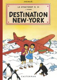 LES ALBUMS DE JO, ZETTE ET JOCKO - LE STRATONEF H.22 - T02 - DESTINATION NEW-YORK
