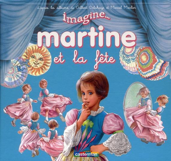 IMAGINE MARTINE SE DEGUISE