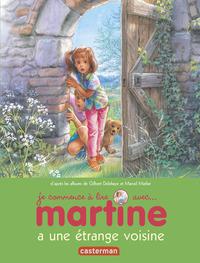 MARTINE A UNE ETRANGE VOISINE T9 (JE COMMENCE A LIRE AVEC MARTINE)