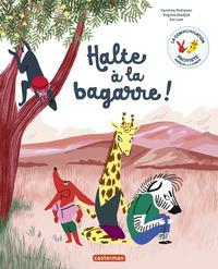 HALTE A LA BAGARRE !