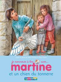 MARTINE ET UN CHIEN DU TONNERRE - JE COMMENCE A LIRE AVEC MARTINE - T18