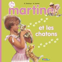MES PREMIERS MARTINE - T02 - MARTINE ET LES CHATONS