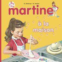 MES PREMIERS MARTINE - T01 - MARTINE A LA MAISON