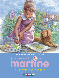 MARTINE ET LA LECON DE DESSIN - JE COMMENCE A LIRE AVEC MARTINE - T30