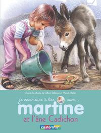 MARTINE ET L'ANE CADICHON - JE COMMENCE A LIRE AVEC MARTINE - T31
