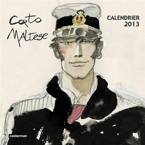 CALENDRIER CORTO MALTESE 2013